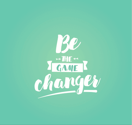 5 Ways To Be A Game Changer In Your Own Life Earthkind